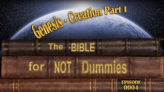 0004 Genesis - Creation Part I