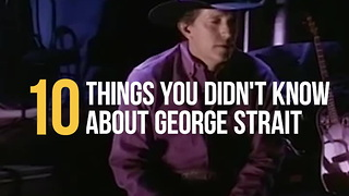 10 Things You Didn't Know About George Strait