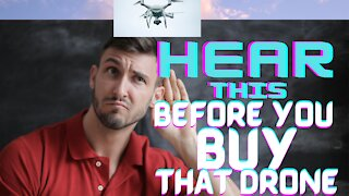 Drone Buying Guide: What You Need To Know Before Buying A Drone