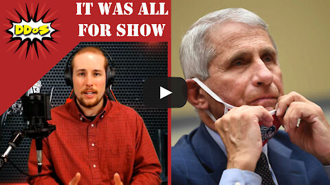 DDoS- Fauci Admits The Masks Were Just For Show
