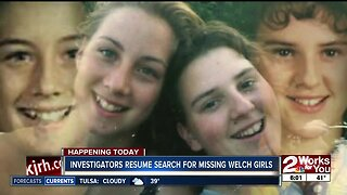 Investigators resume search for missing Welch girls
