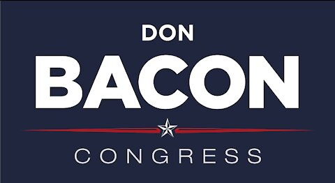 Rep. Don Bacon - Get Out And Vote!