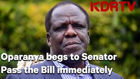"Wycliffe Oparanya begs Senators to pass bill ""The People of Kenya need their money"""