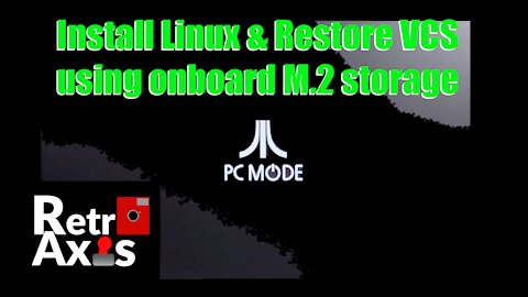 Atari VCS: PC Mode install & restore on the internal M.2 storage using Lubuntu & OpenSuSe
