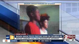 Broken Arrow police search for two wanted in vehicle break-ins