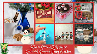 How to Create A Winter Carnival Themed Fairy Garden