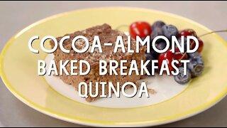 Cocoa Almond Baked Breakfast Quinoa Recipe
