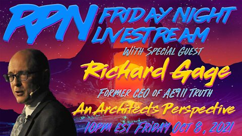 Richard Gage 911 Truth From An Architect's Perspective on Fri. Night Livestream