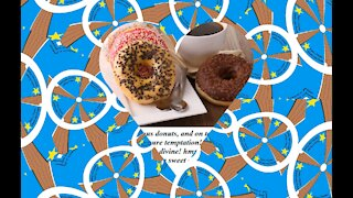 Good morning, brought delicious donuts for your breakfast! [Message] [Quotes and Poems]