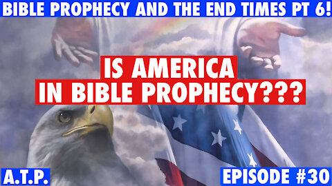 IS AMERICA IN BIBLE PROPHECY