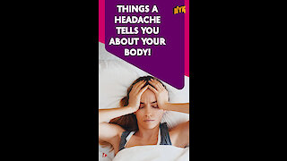 Top 4 Things A Headache Tells You About Your Body *