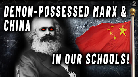 WAS KARL MARX AND HIS INCREASINGLY POPULAR TEACHINGS DEMONICALLY INSPIRED? IS IT GUIDING MANKIND TOWARD A SATANIC END TIMES CONCLUSION?