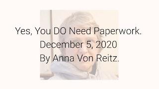 Yes, You DO Need Paperwork December 5, 2020 By Anna Von Reitz
