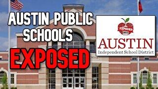 EXPOSING Austin Public Schools