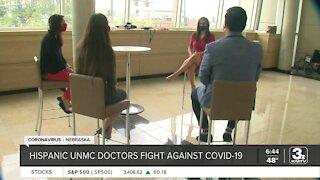 Hispanic UNMC doctors fight against COVID-19