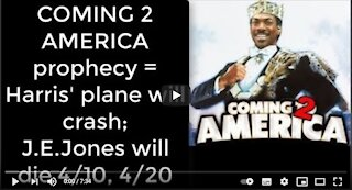 2021_04_07-3 Coming 2 America prophecy