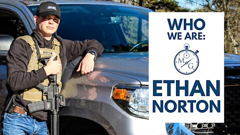 Who We Are: Ethan Norton - Minuteman Gear