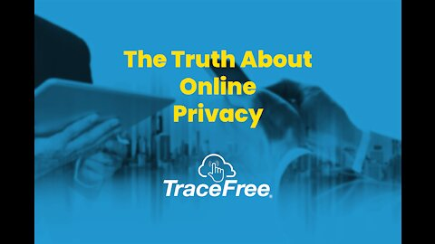 The Truth About Online Privacy