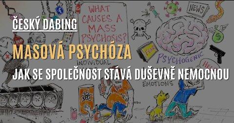 CZ DABING: Masová psychóza - Jak se celá společnost stává duševně nemocnou