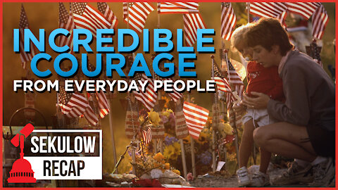 Incredible Courage from Everyday People - Remembering 9/11