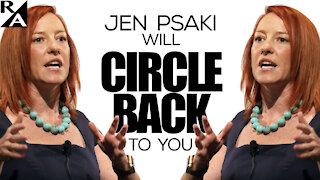 'Circle Back' Psaki: Does White House Press Help Biden Mouthpiece Dodge Tough Questions?