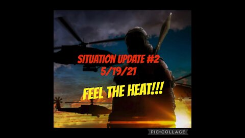 SITUATION UPDATE #2 5/19/21