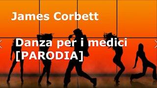 James Corbett - Danza per i medici