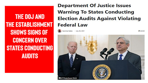DOJ and The Establishment Grow Concerned Over State Election Audits