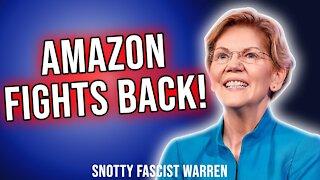 Amazon Fights Fascist Elizabeth Warren on Twitter