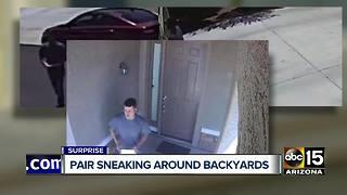 Surprise neighborhood concerned over men creeping around homes