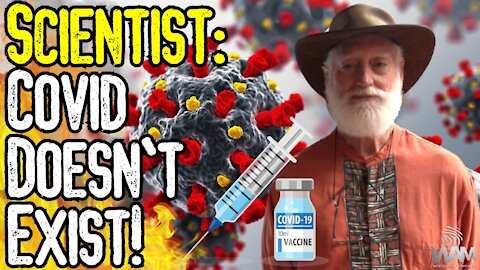 RENOWNED Scientist SPEAKS OUT! - Covid Is A SCAM! - Don't Get The Jab! - Do Viruses EXIST?