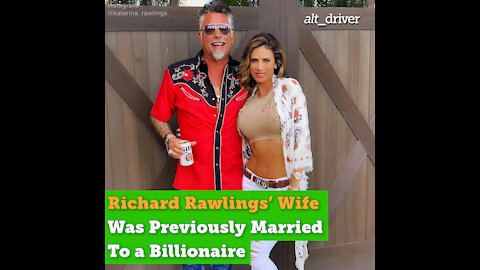 Richard Rawlings' Wife Katerina Was Previously Married to a Billionaire