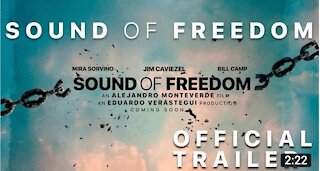 SOUND OF FREEDOM TRAILER 2021