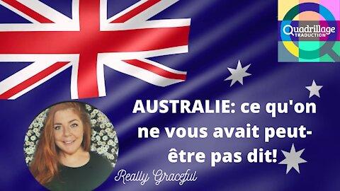 Australie: ce qu'on ne vous avait peut-être pas dit!