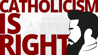 The Vortex — Catholicism Is Right