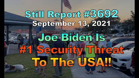 Joe Biden Is #1 Security Threat to the USA!!, 3692
