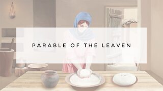 9.23.20 Wednesday Lesson - PARABLE OF THE LEAVEN