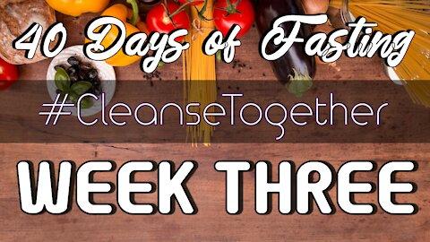 #40 Days of Fasting - Food Vlog - Week Three Recap