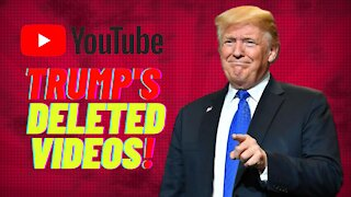 Youtube Deleted 2 videos from Trump's Channel! Trump's deleted videos! We've got them here
