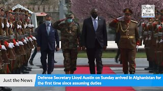 Lloyd Austin makes first trip to Afghanistan since becoming Defense Secretary