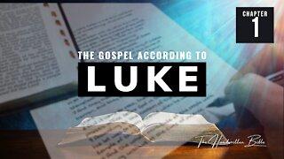 Gospel of Luke, Chapter 1 | The Handwritten Bible (English, KJV)