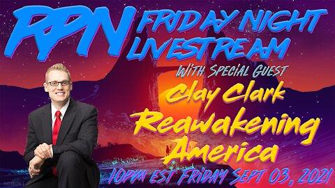 Reawakening America with Clay Clark on Friday Night Livestream