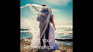 Protect Your Relationships
