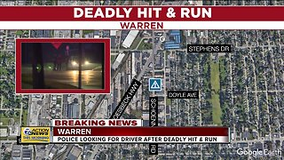 Police looking for driver after deadly hit and run in Warren
