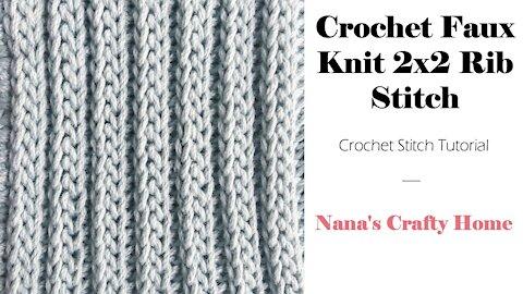 Crochet Faux Knit 2x2 Rib Stitch tutorial