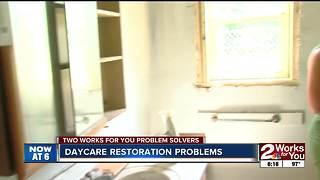 Daycare restoration problems