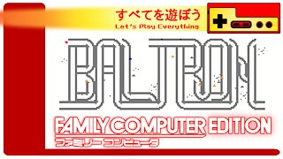 Let's Play Everything: Baltron
