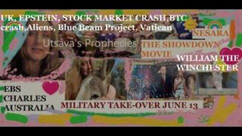 June/2021: UTSAVA'S NEW PROPHECIES:EBS/NESARA UPDATE,ALIEN MESSAGE,MILITARY TAKE-OVER