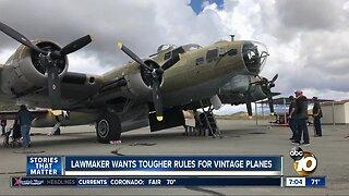 Lawmaker wants tougher rules for vintage planes