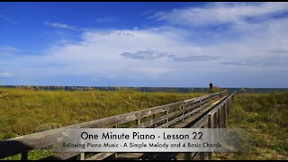 One Minute Piano - Lesson 22 - Relaxing Piano Music by Guy Faux.